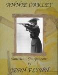 Annie Oakley by Jean Flynn